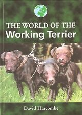 HARCOMBE DAVID DOGS BOOK WORLD OF THE WORKING TERRIERS hardback NEW