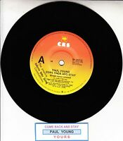 """PAUL YOUNG  Come Back And Stay 7"""" 45 rpm vinyl record + juke box title strip"""