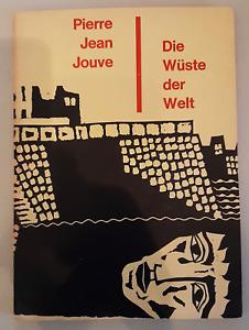 Pierre Jean Jouve - Die Wüste der Welt   Linolschnitten von Fritz Möser   1963