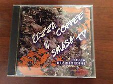 Pizza Coffe 'n' Smash TV-follia Del Disordine Cd Raro 1998 Hip Hop Italiano