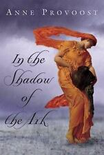 In the Shadow of the Ark by Anne Provoost (2004, Hardcover)