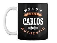 Worlds Best Carlos Name - World's Genuine Authentic Gift Coffee Mug