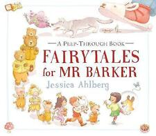 Fairytales for Mr Barker,Ahlberg, Jessica,New Book mon0000119126