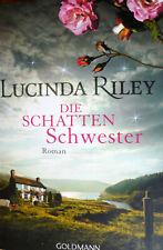 Lucinad Riley - Die Schatten Schwester - Roman - TB Goldmann Verlag 2018 - TOP