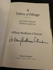 "HILLARY CLINTON SIGNED ""IT TAKES A VILLAGE"" BOOK 1ST EDITION TRUMP BILL CLINTON"