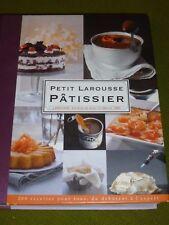 Petit Larousse Pâtissier de Mathilde Piton, 200 recettes,  9782035841483