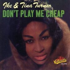 """Don't Play Me Cheap - Ike & Tina Turner  CD """"FACTORY SEALED """""""