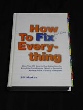 Handy guide HOW TO FIX JUST ABOUT EVERYTHING HC book Bill Marken 2002