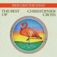 Christopher Cross : Ride Like the Wind: The Best of Christopher Cross CD (2006)