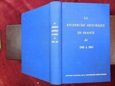 LA RECHERCHE HISTORIQUE EN FRANCE: DE 1940 A 1965/SCARCE 1st