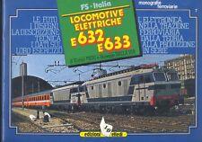 E.Pieri G.Dalla Via Locomotive elettriche E 632 E633 elledi 1982 ferrovie  R