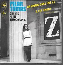 """45 TOURS / 7"""" SINGLE--PILAR TOMAS--UN HOMME DANS UNE ILE / IL EST VIVANT"""