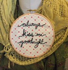 Handmade Love Always Kiss Me Goodnight Wedding Embroidered Hoop Art