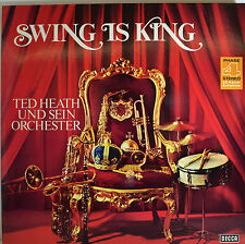 "SWING IS KING - TED HEATH UND SEIN ORCHESTER  12"" 2 LP  (R252)"