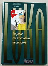 Luka T 2 La Peur est la couleur de la Mort MEZZOMO & LAPIERE éd Dupuis sept 1997