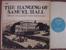 BRYAN CHALKER'S NEW FRONTIER The Hanging Of Samuel Hall Graham Butterfield etc