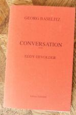 EDDY DEVOLDER  CONVERSATION avec  GEORG BASELITZ   ED TANDEM  1996