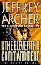 Jeffrey Archer The Eleventh Commandement ____NEUF ___ Livraison gratuite GB
