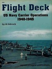 Squadron signal Flight Deck US Navy Carrier Operations ( 2. Weltkrieg Luftwaffe