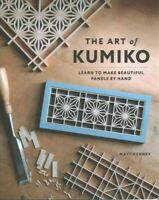 Art of Kumiko : Learn to Make Beautiful Panels by Hand, Paperback by Kenney M...