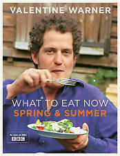 What to Eat Now Spring Summer, Warner, Valentine, Very Good condition, Book