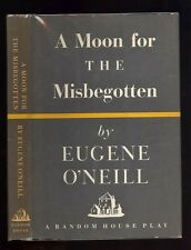 A Moon For The Misbegotten. by Eugene O'Neill. N.Y. 1952. 1st.ed. in D/J.