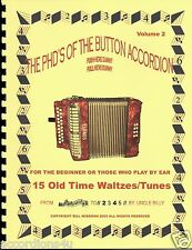 BUTTON ACCORDION BOOK, OLD TIME WALTZES,  PLAY BY NUMBERS FOR THE 1, 2 OR 3 ROW