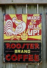 Coffee Retro Tin Sign Rooster WAKE the HELL UP Wall Art Fun Bar Cafe Store Shop