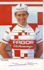 CYCLISME carte cycliste PIERRE BAZZO équipe FAGOR 1985 signée