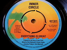 "INNER CIRCLE - EVERYTHING IS GREAT   7"" VINYL"