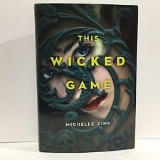 this wicked game zink michelle