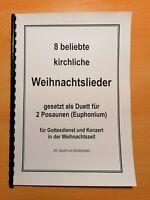 Musiknoten: 8 beliebte, kirchliche Weihnachtslieder für 2 Posaunen (Euphonium)