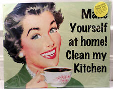 Make Yourself At Home! Clean My Kitchen Funny  Retro Humorous Metal Tin Sign New