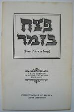 BURST FORTH IN SONG Hebrew & Yiddish Folk Songs Synagogue Judaism Music Dance