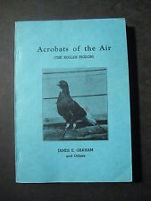 ACROBATS OF THE AIR (The Roller Pigeon)  1944 James E. Graham