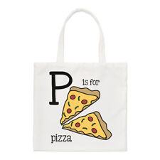 Letter P Is For Pizza Small Tote Bag - Fast Food Alphabet Funny Shoulder