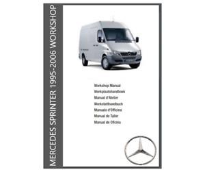 Mercedes Benz Sprinter Workshop Manual 1995 - 2006