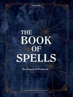 Book of Spells : The Magick of Witchcraft, Hardcover by Della, Jamie, Like Ne...