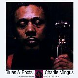 MINGUS Charles - Blues & roots - CD Album