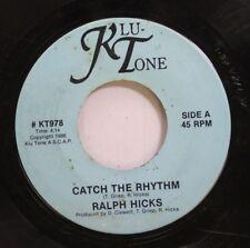 Hear! Modern Soul Boogie Private 45 Ralph Hicks - Catch The Rhythm / Leave It Op