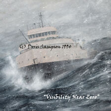 """Edmund Fitzgerald Lake Superior Storm """"Visibility Near Zero""""- Doris Sampson"""