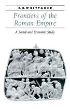 Frontiers of the Roman Empire: A Social and Economic Study (Ancient Society and
