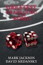 Greatest Craps Guru in the World by Mark Jackson and David Medansky (2015,...