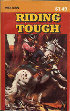 Brand New*Riding Tough by Jim Busbee Compac Reader 1981