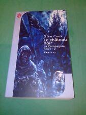 Glen Cook - Les Annales de la Compagnie Noire Tome 2 - Le Château Noir