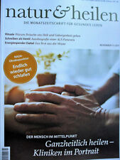 NATUR & HEILEN Nov 2017 _ Mensch Heilung GUTER SCHLAF Akupunktur ALS Dattel Brot