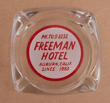 Freeman Hotel Auburn, Calif Ashtray Ph.TU5-3232 Since 1883 Rare