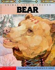 Bear: Animal Lore and Legend : American Indian Legends (Animal Lore & Legend)