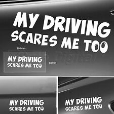 MY DRIVING SCARES ME TOO Car Truck Window Mirror Vinyl Decal Sticker Funny Sign