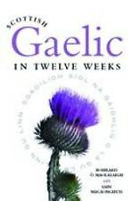 Scottish gaelic in Twelve Weeks: with Audio CD by Roibeard O Maolalaigh (Paperback, 2008)